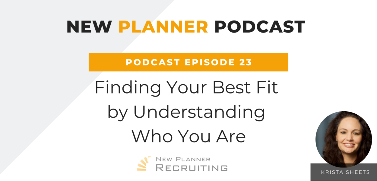 Ep #23: Finding Your Best Fit by Understanding Who You Are with Krista Sheets